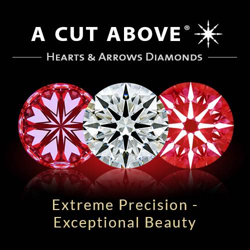 A CUT ABOVE® Hearts and Arrows Diamonds
